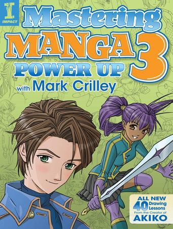 Mastering Manga 3 by Mark Crilley