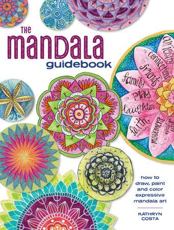 The Mandala Guidebook by Kathryn Costa