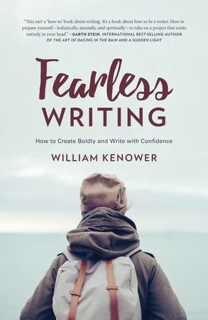 Fearless Writing by William Kenower