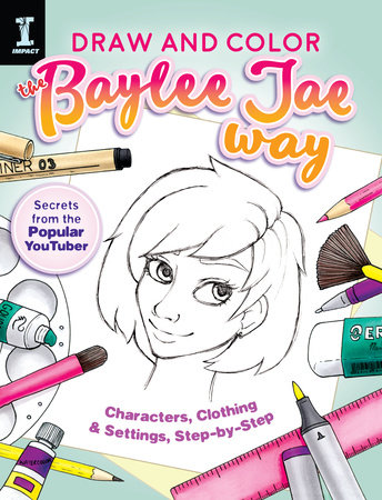 Draw and Color the Baylee Jae Way by Baylee Jae