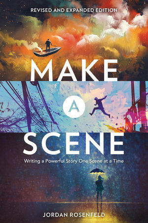 Make a Scene Revised and Expanded Edition by Jordan Rosenfeld