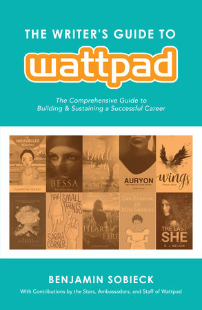 The Writer's Guide to Wattpad by