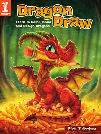 Dragon Draw by Piper Thibodeau
