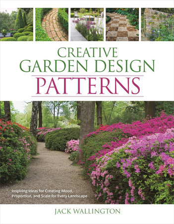 Creative Garden Design: Patterns by Jack Wallington