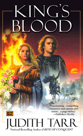 King's Blood (William the Conquerer #2) by Judith Tarr