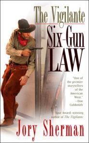 The Vigilante: Six-Gun Law