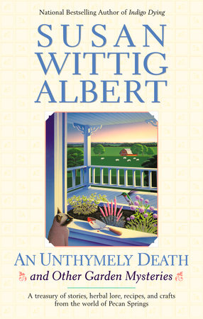 AN Unthymely Death by Susan Wittig Albert