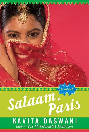 Salaam, Paris by Kavita Daswani