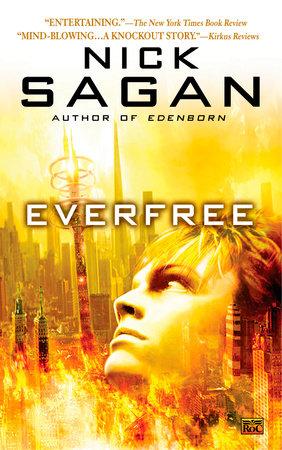 Everfree by Nick Sagan
