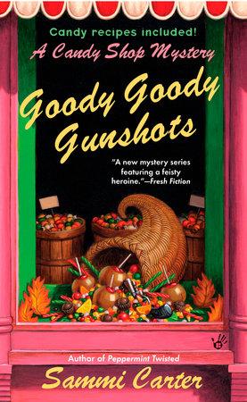 Goody Goody Gunshots by Sammi Carter