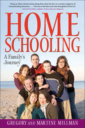 Homeschooling by Martine Millman and Gregory Millman