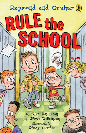 Raymond and Graham Rule the School by Mike Knudson and Steve Wilkinson