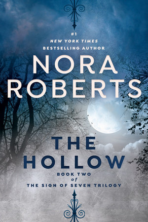 The Hollow by Nora Roberts | PenguinRandomHouse com: Books
