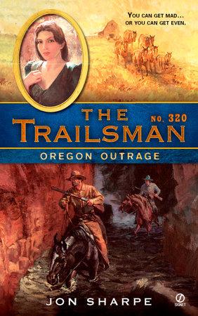 The Trailsman #320 by Jon Sharpe