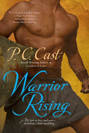 Warrior Rising by P. C. Cast