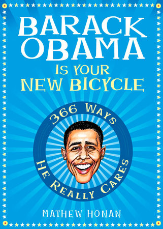 Barack Obama Is Your New Bicycle by Mathew Honan