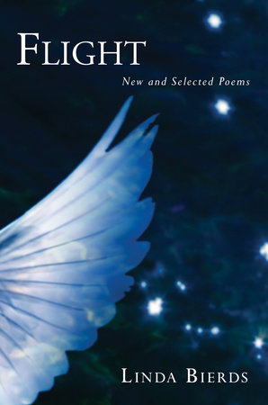 Flight: New and Selected Poems by Linda Bierds
