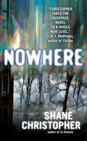 Nowhere by Shane Christopher