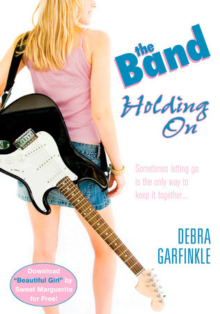 The Band: Holding On by D. L. Garfinkle