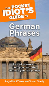 The Pocket Idiot's Guide to German Phrases
