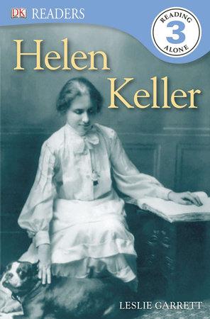 DK Readers L3: Helen Keller by Leslie Garrett
