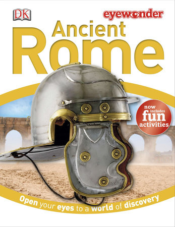 Eye Wonder: Ancient Rome by DK
