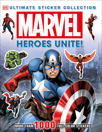 Ultimate Sticker Collection: Marvel: Heroes Unite! by DK