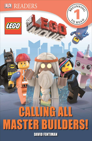 DK Readers L1: The LEGO Movie: Calling All Master Builders! by Helen Murray