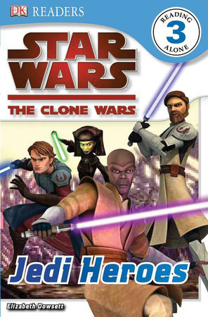 DK Readers L3: Star Wars: The Clone Wars: Jedi Heroes by Clare Hibbert