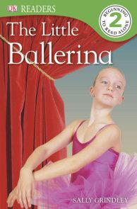 DK Readers L2: The Little Ballerina