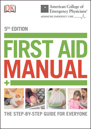 ACEP First Aid Manual 5th Edition by DK