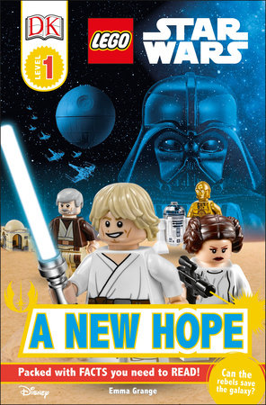 DK Readers L1: LEGO Star Wars: A New Hope by Emma Grange