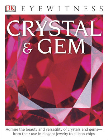 DK Eyewitness Books: Crystal & Gem by R.F. Symes
