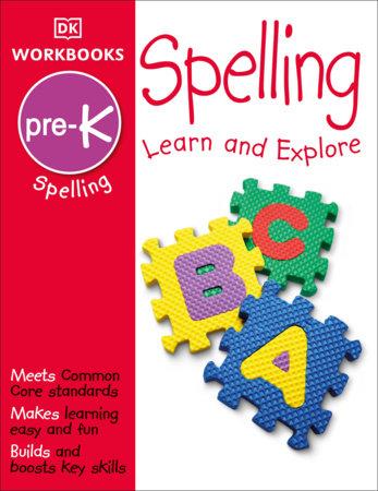 DK Workbooks: Spelling, Pre-K by DK