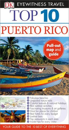 DK Eyewitness Top 10 Puerto Rico by DK Eyewitness