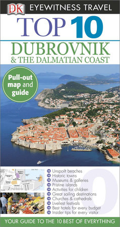 Top 10 Dubrovnik and the Dalmatian Coast by DK Eyewitness