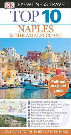 Top 10 Naples and Amalfi Coast by DK Eyewitness