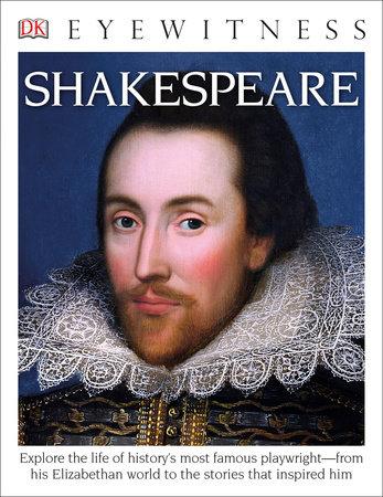 DK Eyewitness Books: Shakespeare by DK