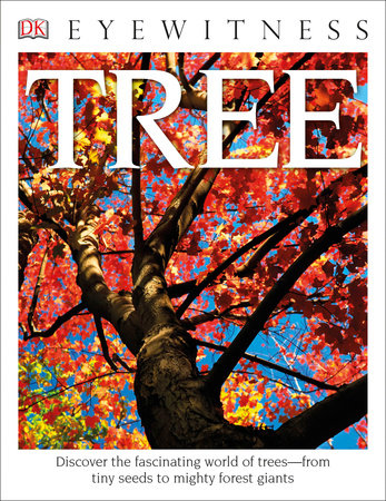 DK Eyewitness Books: Tree by David Burnie
