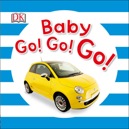 Baby Go! Go! Go! by DK