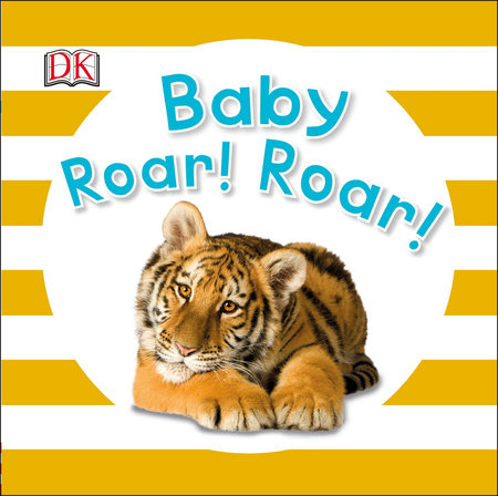 Baby Roar! Roar!