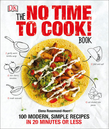 The No Time to Cook! Book by Elena Rosemond-Hoerr