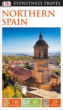 DK Eyewitness Travel Guide Northern Spain by DK Eyewitness