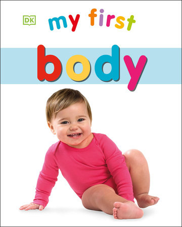 My First Body by DK
