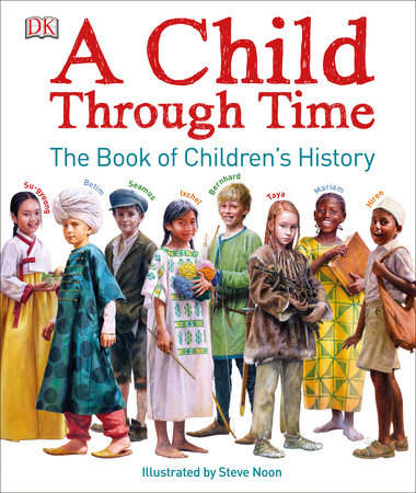 A Child Through Time by Phil Wilkinson
