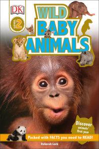 DK Readers L2: Wild Baby Animals