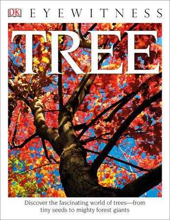 DK Eyewitness Books: Tree by David Burnie