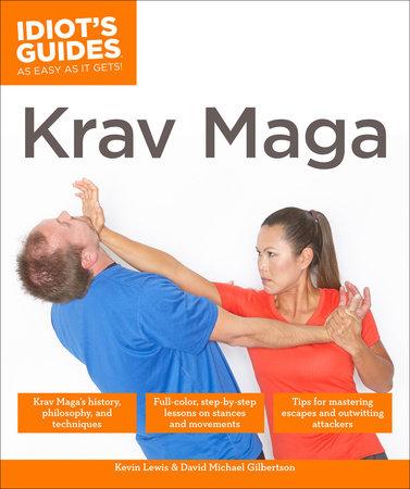 Krav Maga by Kevin Lewis and David Michael Gilbertson