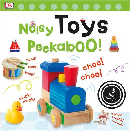Noisy Toys Peekaboo! by DK