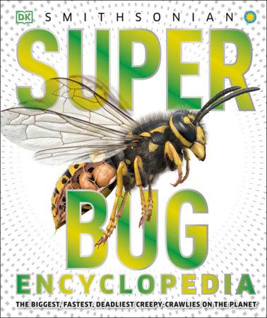 Super Bug Encyclopedia by DK